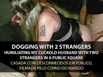 Dogging - Naughty Wife Fucking by strangers in the park in front of cuckold - English subtitles - Sexxx-Porno
